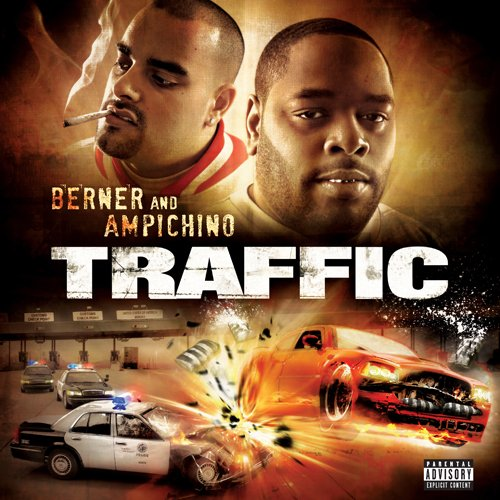 Berner And Ampichino - Traffic (2009) [FLAC] Download