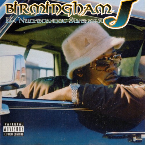 Birmingham J - Da Neighborhood Superstar (2003) [FLAC] Download