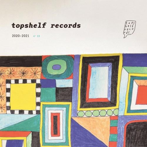 VA - Topshelf Records 2020-2021 N° 13 (2020) [FLAC] Download