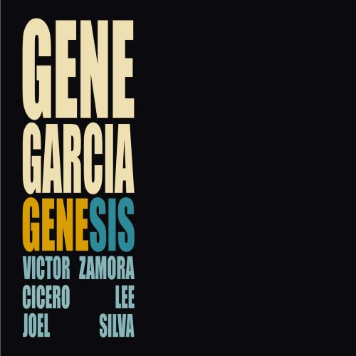 Gene Garcia - GeneSis (2021) [FLAC] Download