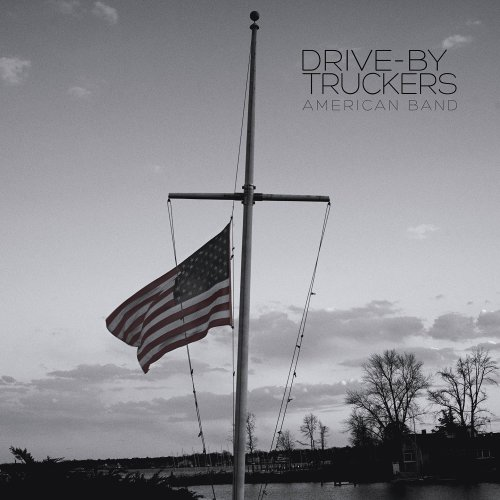 Drive-By Truckers - American Band (2016) [FLAC] Download