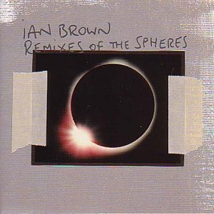 Ian Brown - Music Of The Spheres (2001) [FLAC] Download