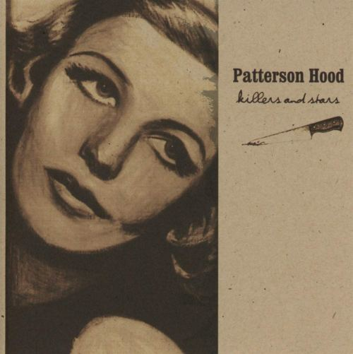 Patterson Hood - Killers and Stars (2004) [FLAC] Download