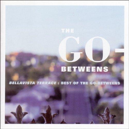 The Go-Betweens - Bellavista Terrace Best Of The Go-Betweens (1999) [FLAC] Download