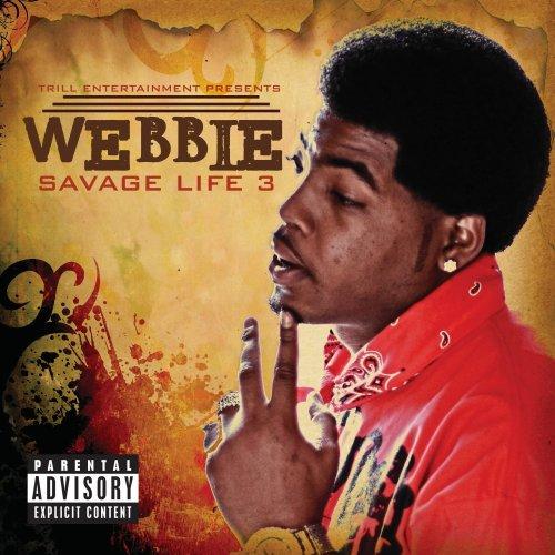 Webbie - Savage Life 3 (2011) [FLAC] Download