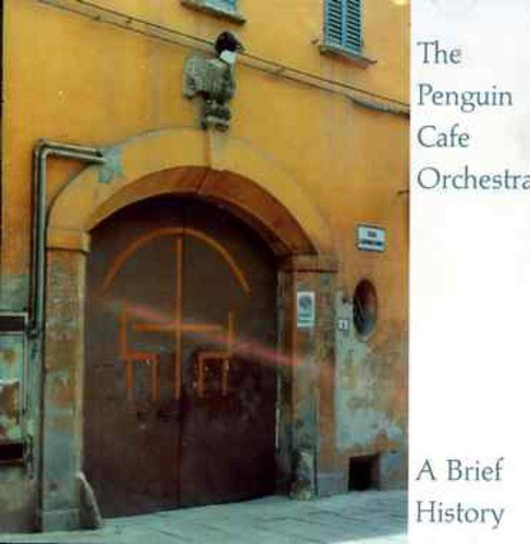 The Penguin Cafe Orchestra - A Brief History (2001) [FLAC] Download