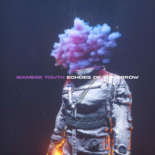 Siamese Youth - Echoes of Tomorrow (2021) [FLAC] Download
