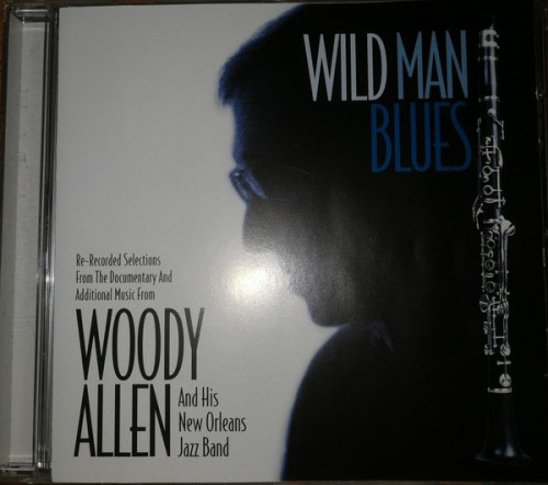 Woody Allen & His New Orleans Jazz Band - Wild Man Blues (1998) [FLAC] Download