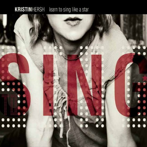 Kristin Hersh - Learn To Sing Like A Star (2007) [FLAC] Download