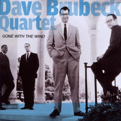 Dave Brubeck Quartet - Gone With The Wind / Jazz Impressions Of Eurasia (2010) [FLAC] Download