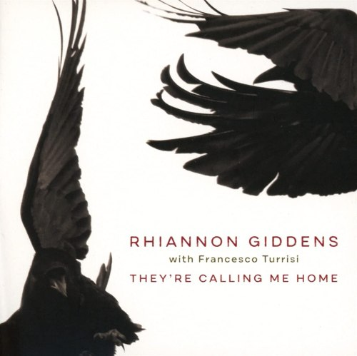 Rhiannon Giddens With Francesco Turrisi - They're Calling Me Home (2021) [FLAC] Download