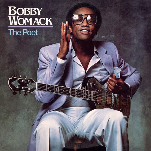 Bobby Womack - The Poet (2021) [FLAC] Download