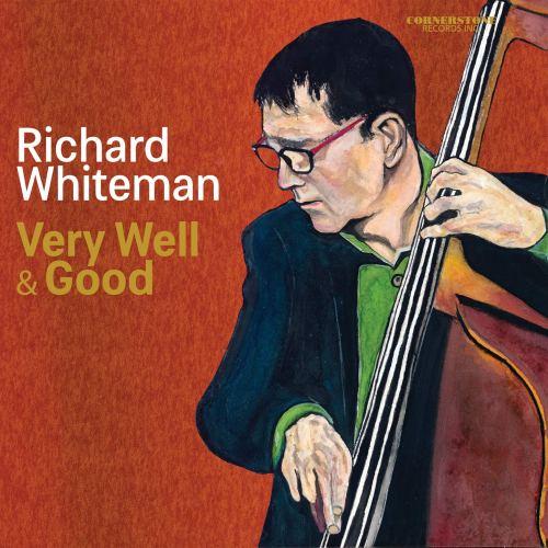 Richard Whiteman - Very Well & Good (2020) [FLAC] Download