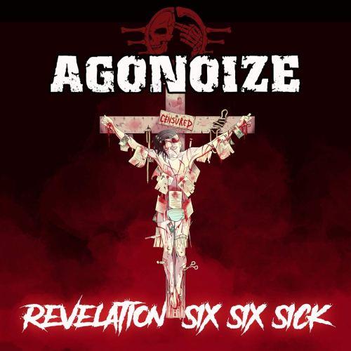 Agonoize - Revelation Six Six Sick (2021) [FLAC] Download