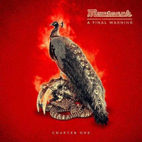 Mustasch - A Final Warning - Chapter One (2021) [FLAC] Download