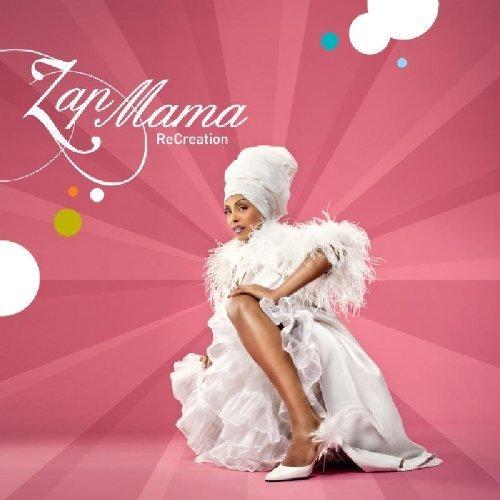 Zap Mama - ReCreation (2009) [FLAC] Download