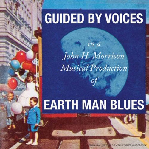 Guided By Voices - Earth Man Blues (2021) [FLAC] Download