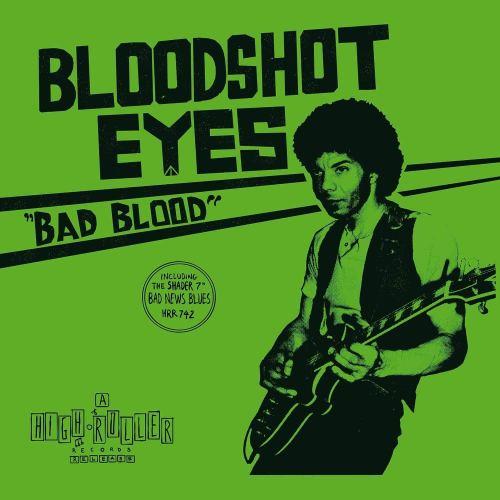 Bloodshot Eyes - Bad Blood (2020) [FLAC] Download