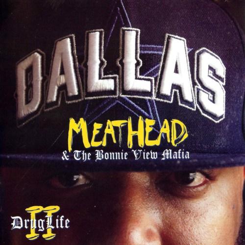 Meathead & The Bonnie View Mafia - Drug Life II (2012) [FLAC] Download