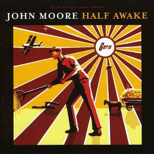 John Moore - Half Awake (2005) [FLAC] Download
