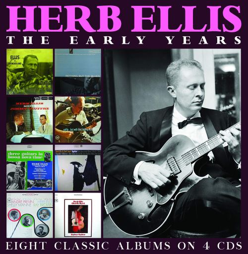 Herb Ellis - The Early Years (2020) [FLAC] Download