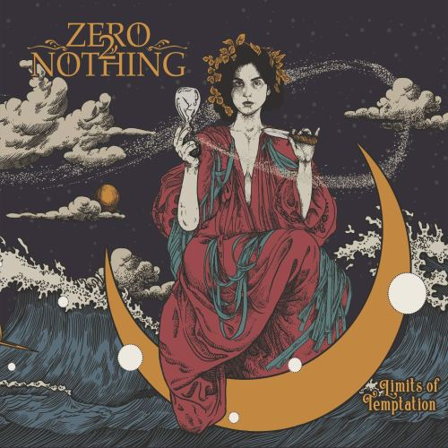 Zero 2 Nothing - Limits Of Temptation (2021) [FLAC] Download