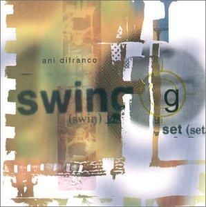 Ani Difranco - Swing Set (2000) [FLAC] Download