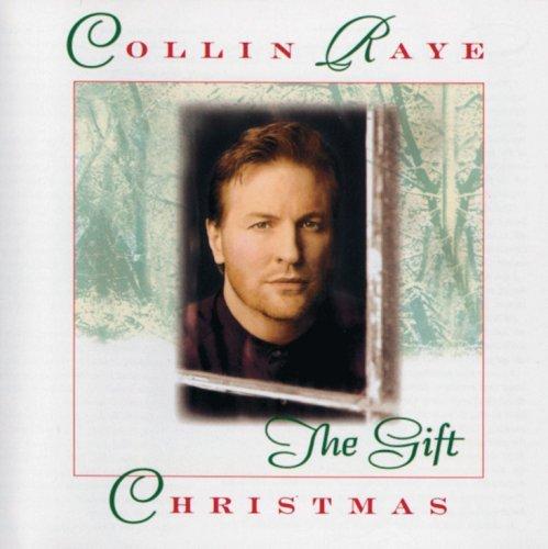 Collin Raye - Christmas The Gift (1996) [FLAC] Download