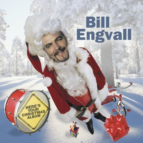 Bill Engvall - Heres Your Christmas Album (1999) [FLAC] Download