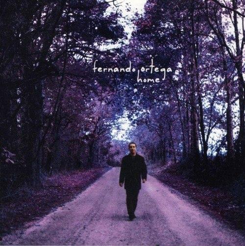 Fernando Ortega - Home (2000) [FLAC] Download