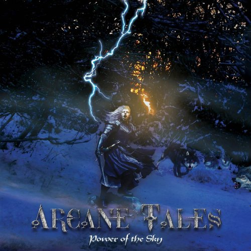 Arcane Tales - Power of the Sky (2019) [FLAC] Download
