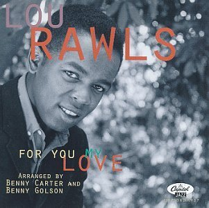 Lou Rawls - For You My Love (1994) [FLAC] Download