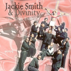 Jackie Smith And Divinity - Hes Done Enough (1998) [FLAC] Download