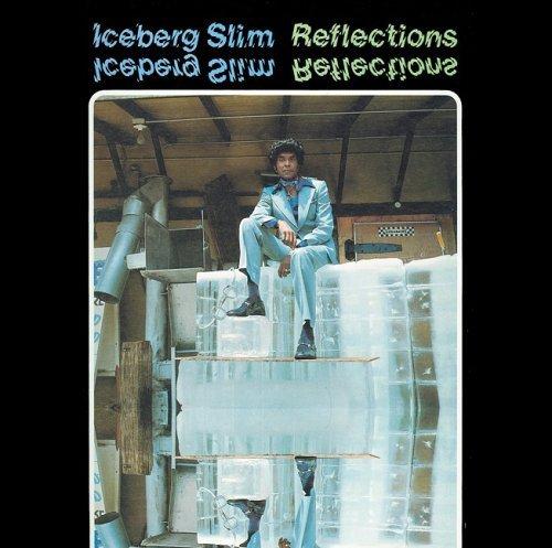 Iceberg Slim - Reflections (1976) [FLAC] Download
