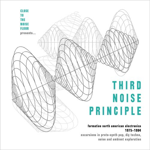 VA - Third Noise Principle  Formative North American Electronica 1975-1984 (2019) [FLAC] Download