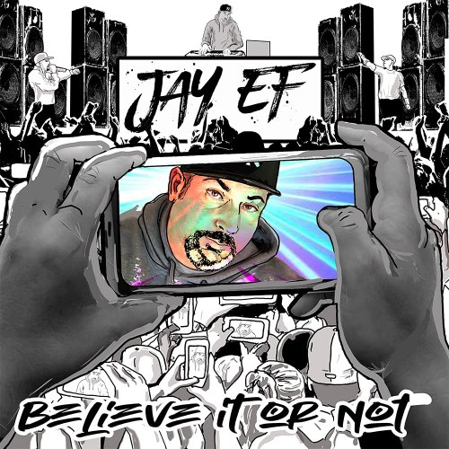 Jay-Ef - Believe It Or Not (2021) [FLAC] Download