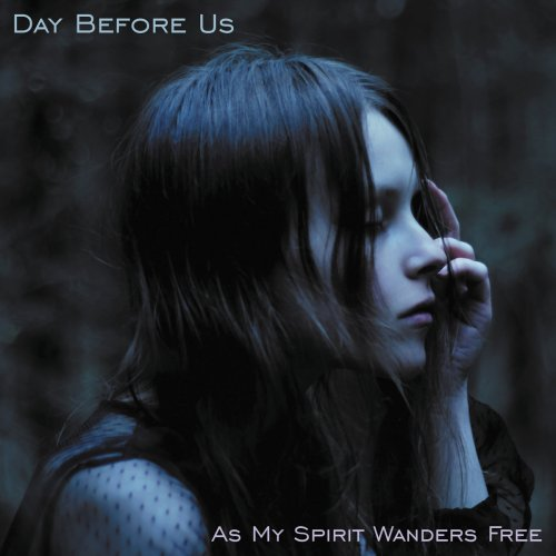 Day Before Us - As My Spirit Wanders Free (2021) [FLAC] Download