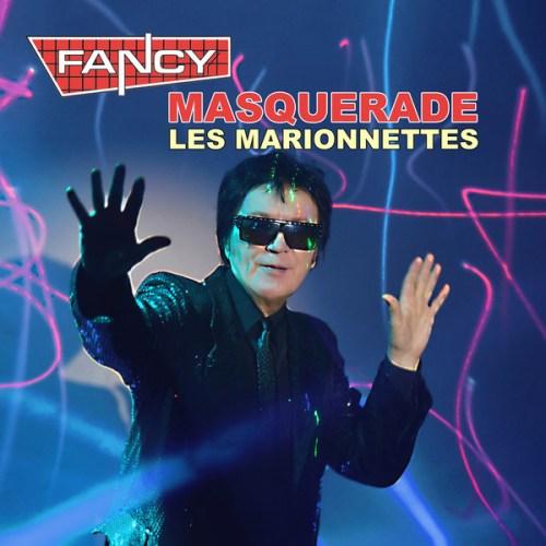Fancy - Masquerade Les Marionnettes (2021) [FLAC] Download