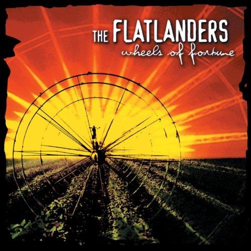 The Flatlanders - Wheels Of Fortune (2004) [FLAC] Download