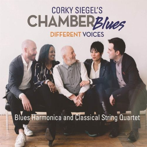 Corky Siegel's Chamber Blues - Different Voices (2017) [FLAC] Download