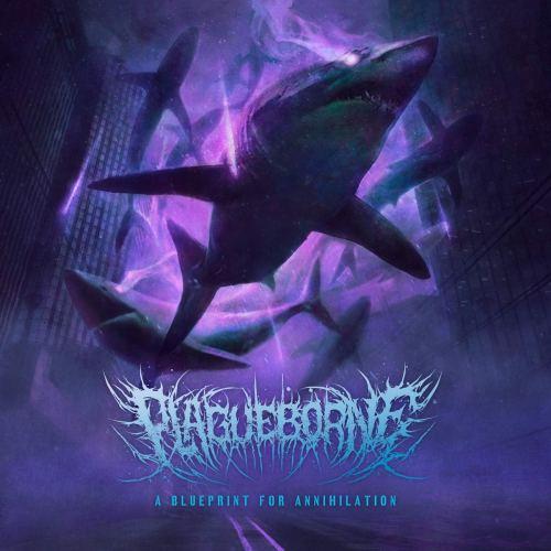 Plagueborne - A Blueprint for Annihilation (2021) [FLAC] Download