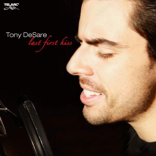 Tony DeSare - Last First Kiss (2007) [FLAC] Download