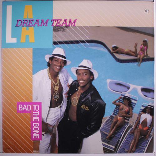 L.A. Dream Team - Bad To The Bone (1987) [FLAC] Download