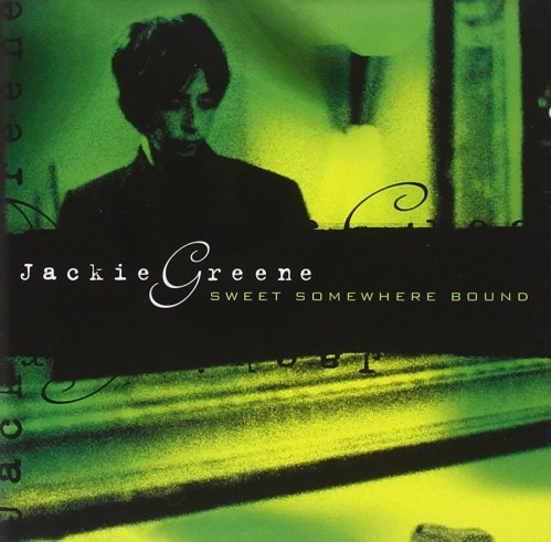 Jackie Greene - Sweet Somewhere Bound (2004) [FLAC] Download