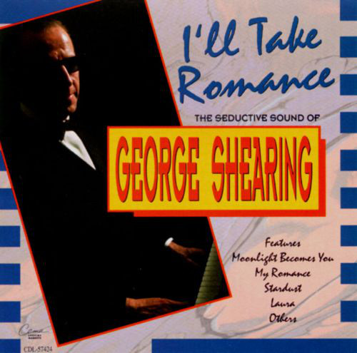 George Shearing - Ill Take Romance (1991) [FLAC] Download