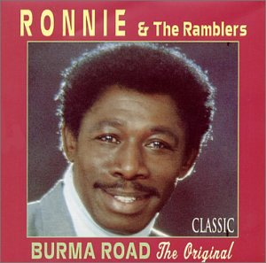 Ronnie And The Ramblers - Burma Road The Original (1997) [FLAC] Download
