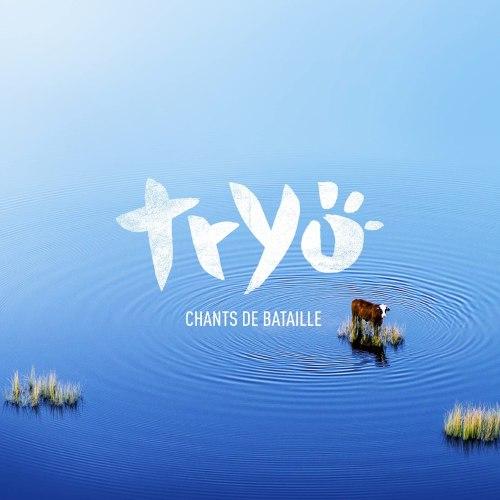 Tryo - Chants De Bataille (2021) [FLAC] Download