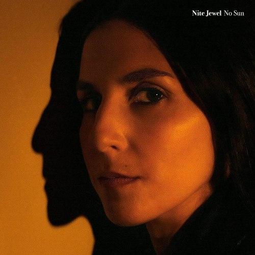 Nite Jewel - No Sun (2021) [FLAC] Download