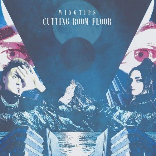 Wingtips - Cutting Room Floor (2021) [FLAC] Download