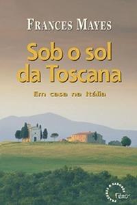 Livros de Viagem - Sob o Sol da Toscana / Rocco